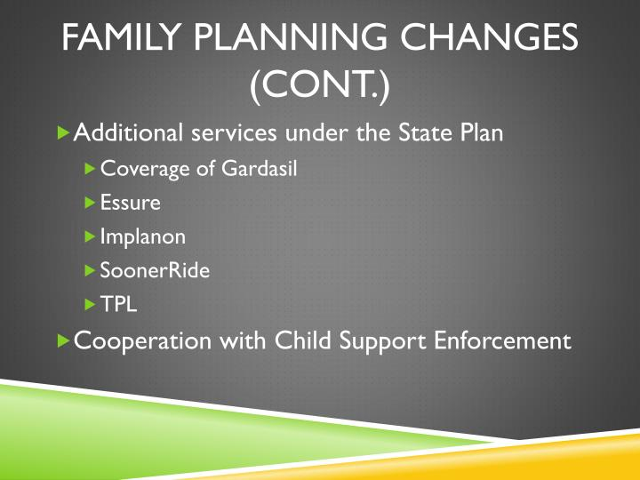 Family planning changes cont