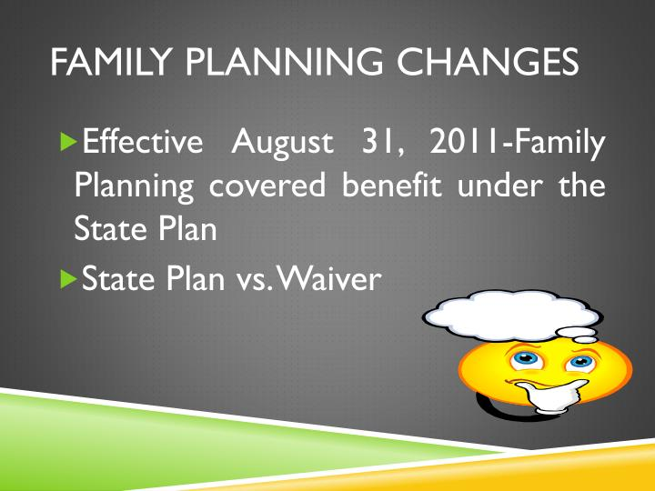 Family planning changes