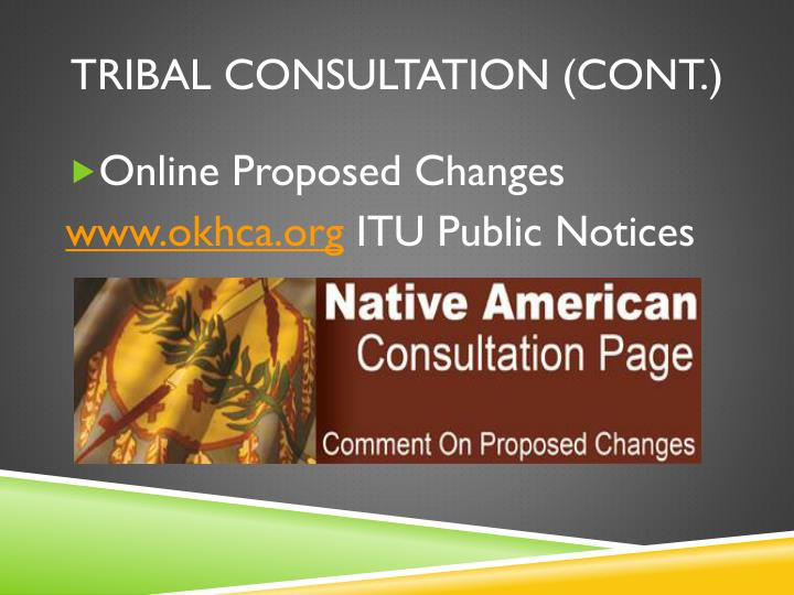 Tribal Consultation (Cont.)