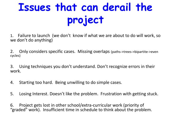 Issues that can derail the project