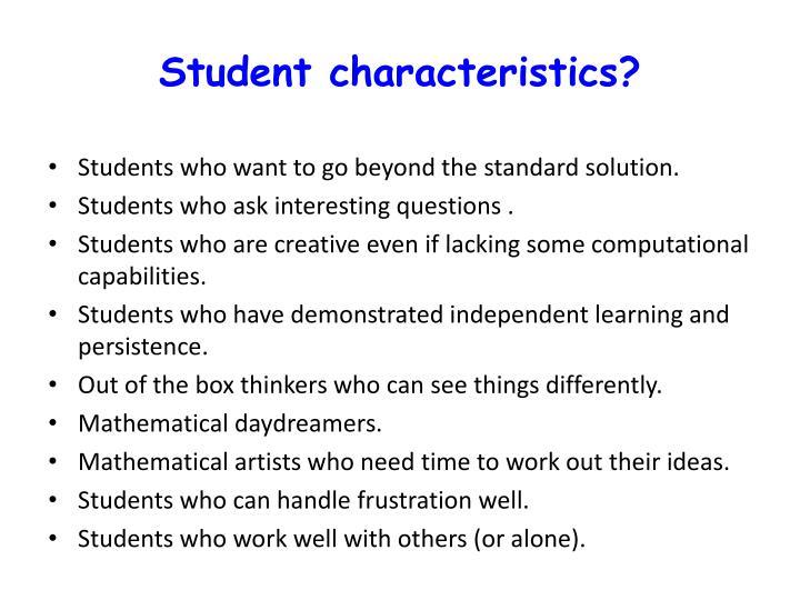 Student characteristics?