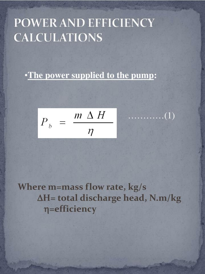 POWER AND EFFICIENCY CALCULATIONS