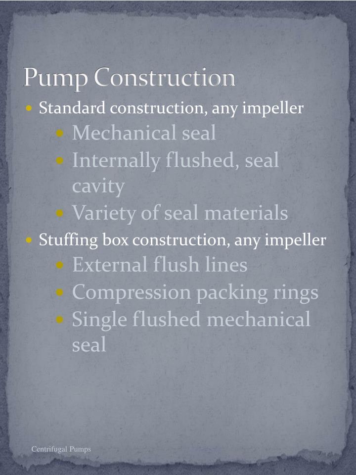 Pump Construction