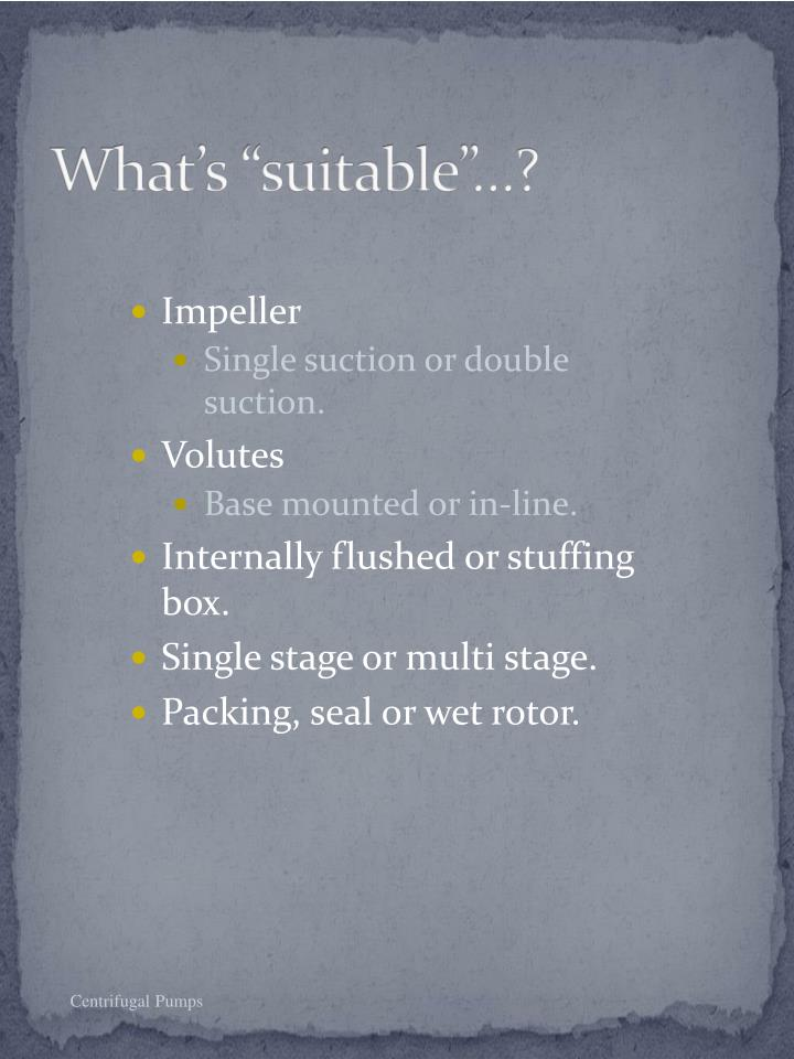 "What's ""suitable""…?"