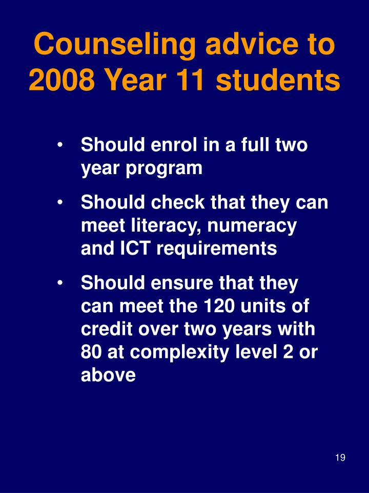 Counseling advice to 2008 Year 11 students