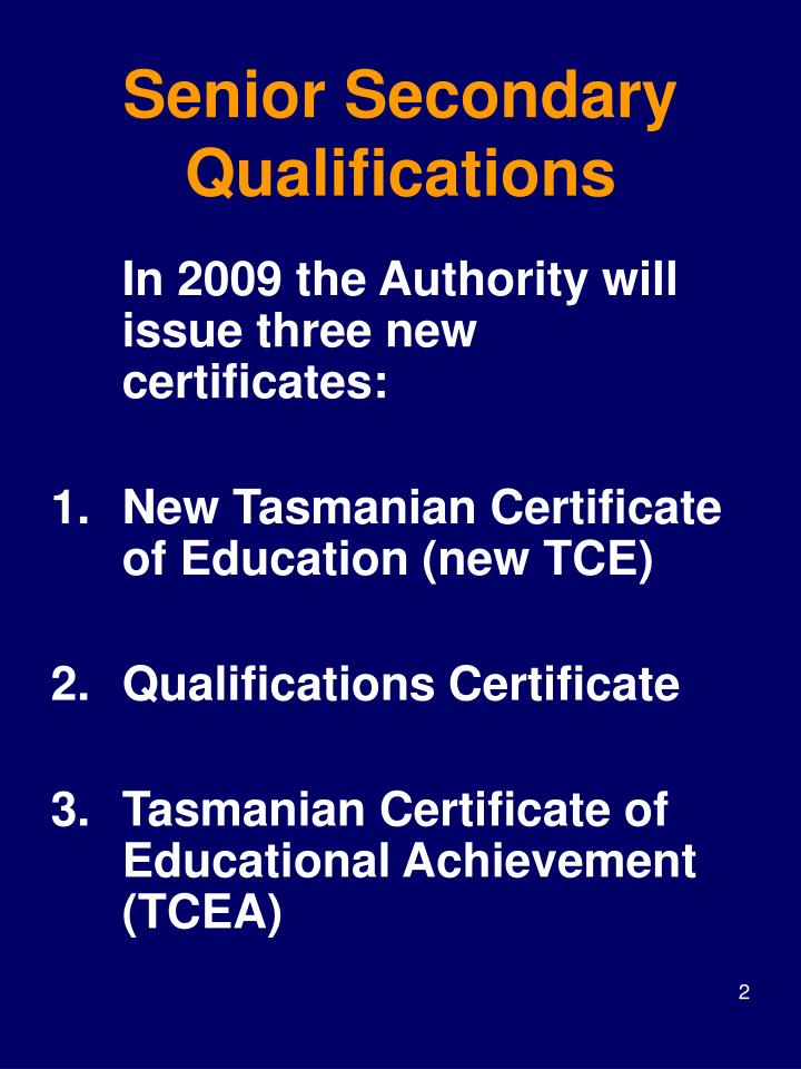 Senior secondary qualifications