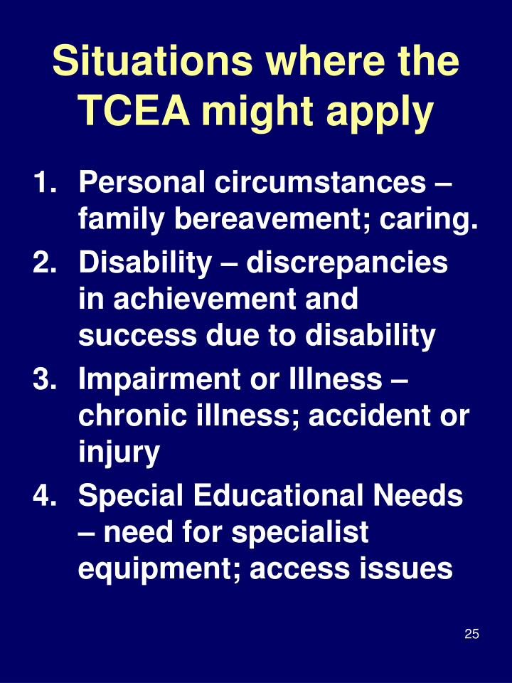 Situations where the TCEA might apply
