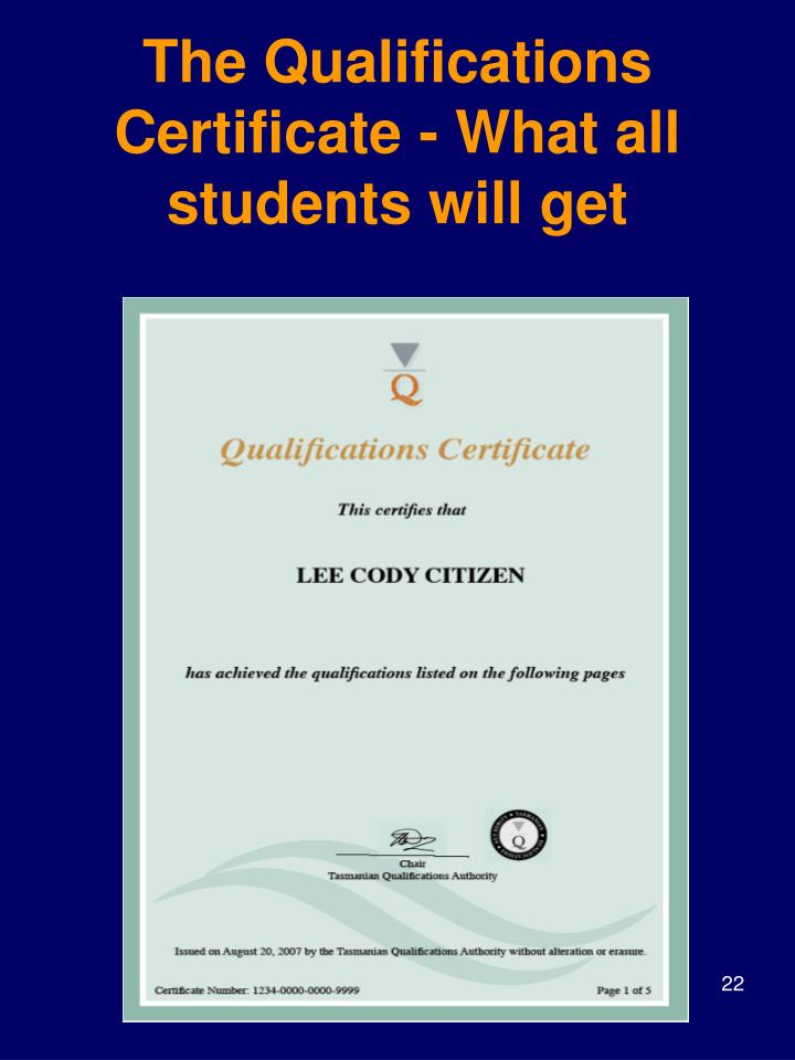 The Qualifications Certificate - What all students will get