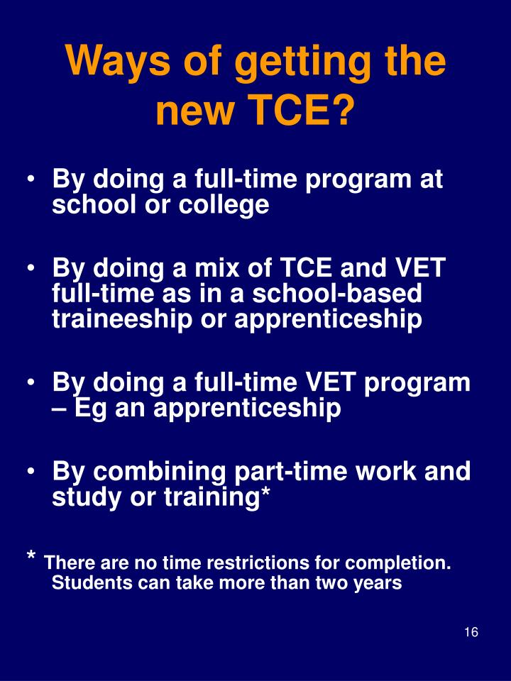 Ways of getting the new TCE?
