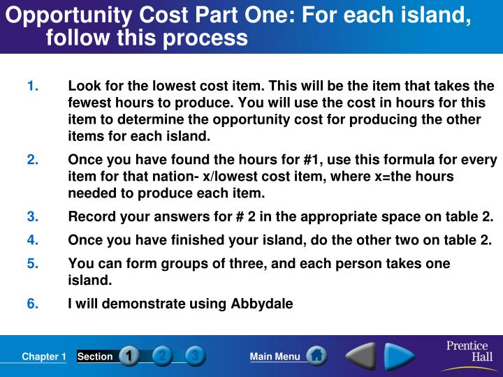Opportunity cost part one for each island follow this process