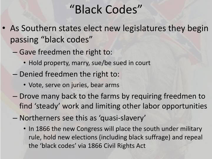 """Black Codes"""