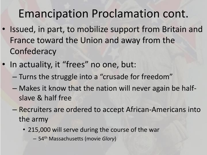 Emancipation Proclamation cont.