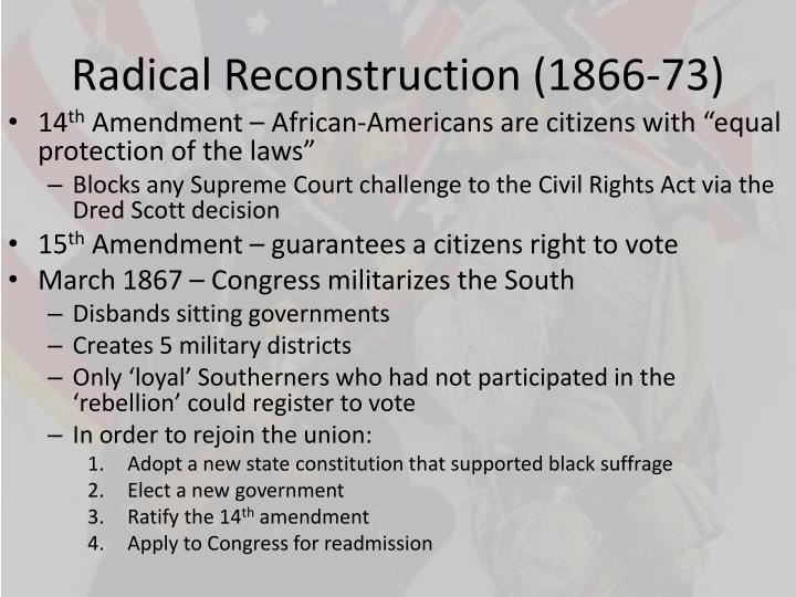 Radical Reconstruction (1866-73)