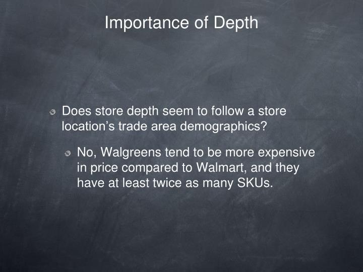 Importance of Depth