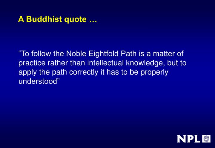 A Buddhist quote …
