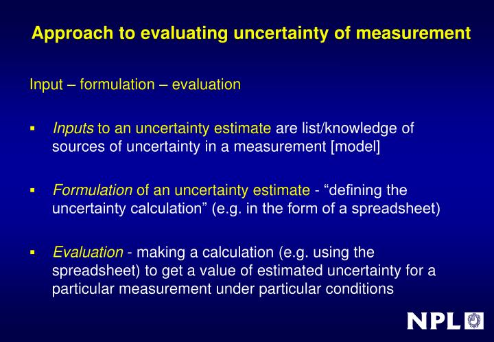 Approach to evaluating uncertainty of measurement