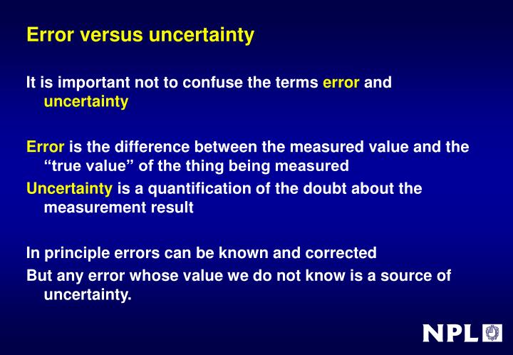 Error versus uncertainty