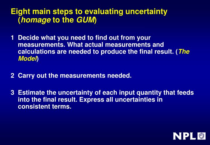 Eight main steps to evaluating uncertainty (