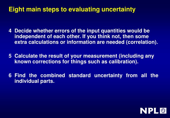 Eight main steps to evaluating uncertainty