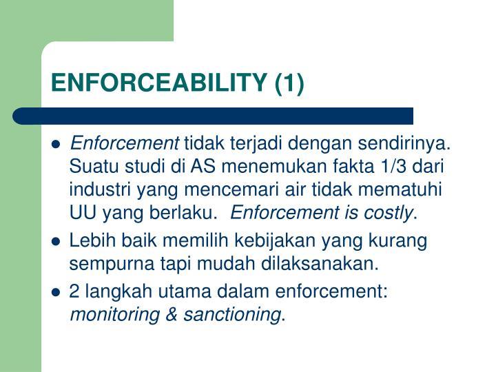 ENFORCEABILITY (1)