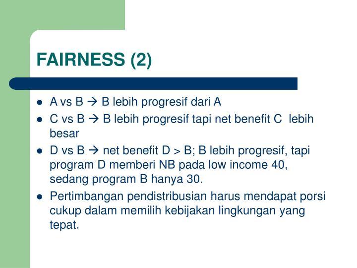 FAIRNESS (2)