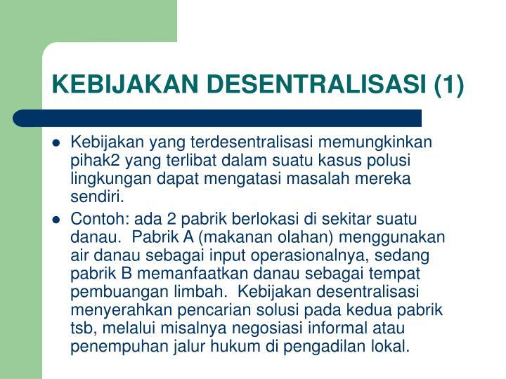 KEBIJAKAN DESENTRALISASI (1)