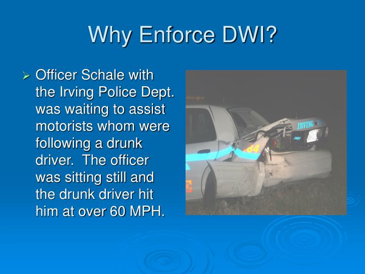 Why Enforce DWI?