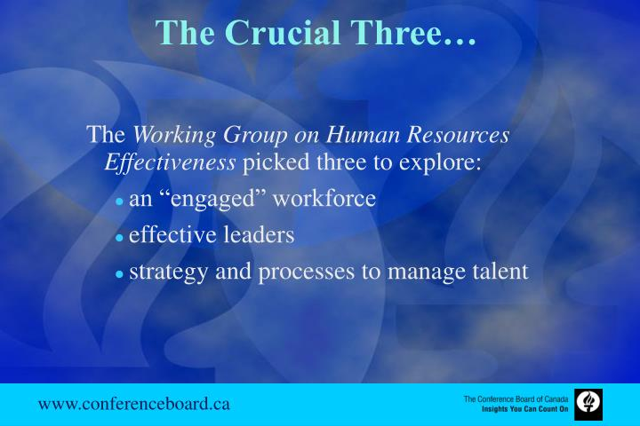 The Crucial Three…
