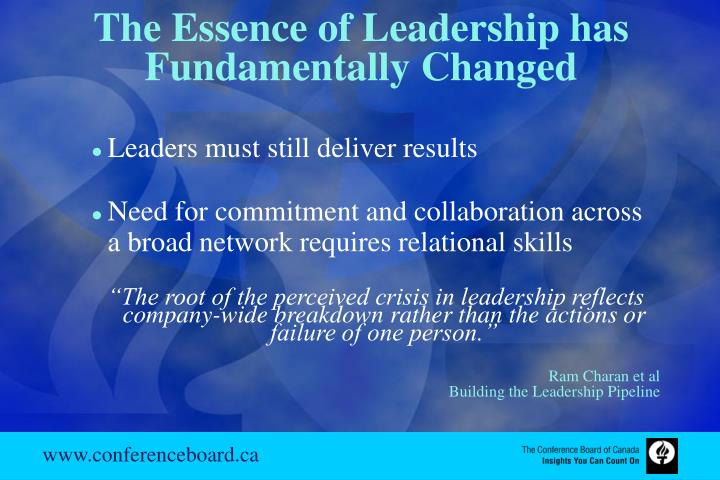 The Essence of Leadership has Fundamentally Changed