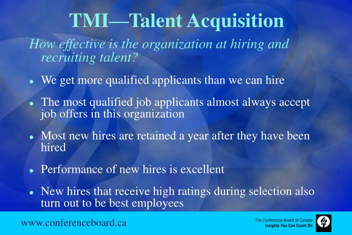 TMI—Talent Acquisition