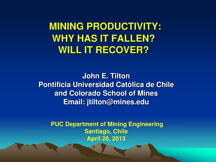 mining productivity why has it fallen will it recover