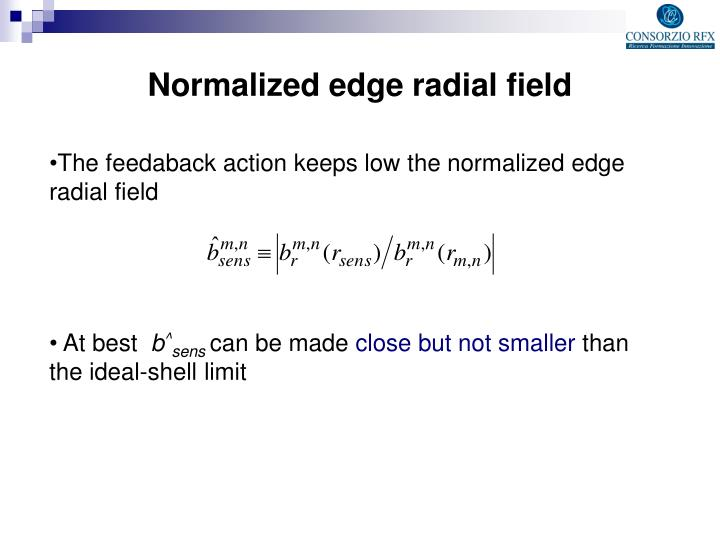 Normalized edge radial field