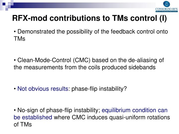 RFX-mod contributions to TMs control (I)
