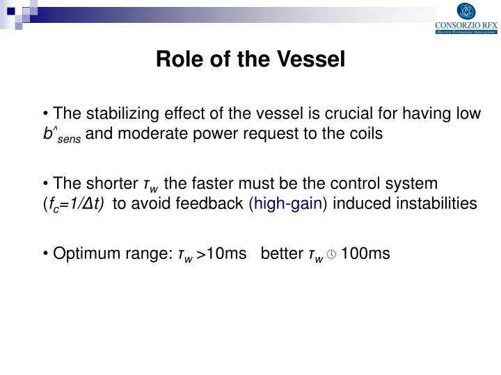 Role of the Vessel