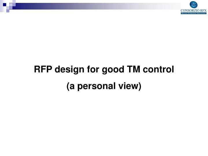 RFP design for good TM control