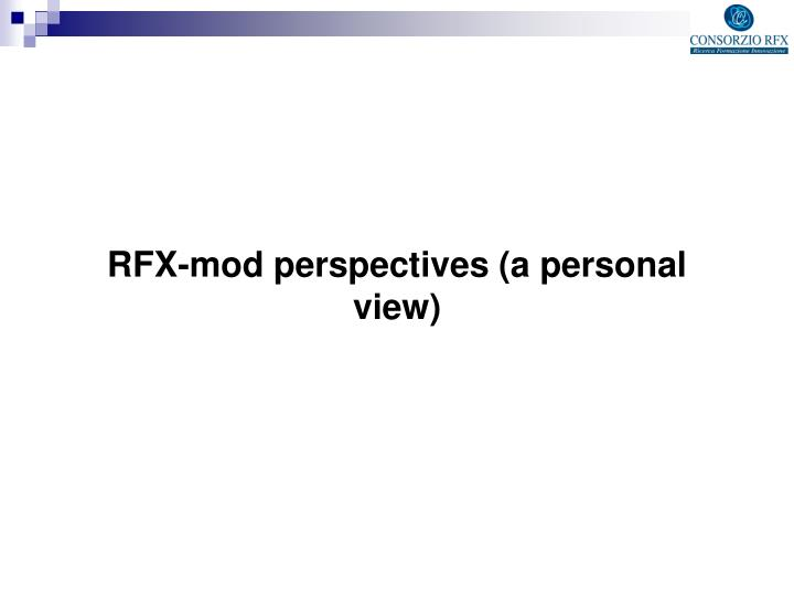 RFX-mod perspectives (a personal view)
