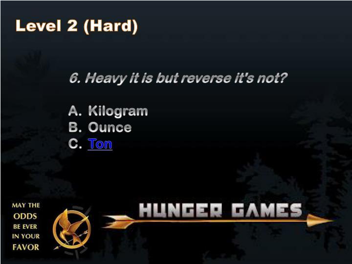 Level 2 (Hard)