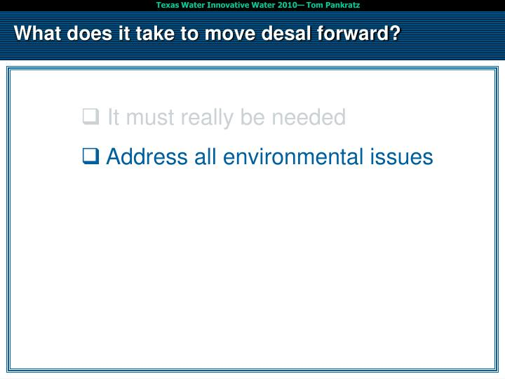 What does it take to move desal forward?
