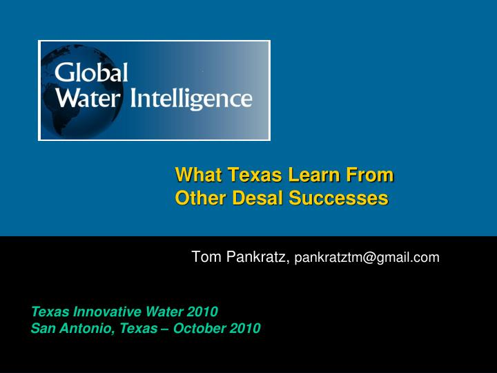 what texas learn from other desal successes