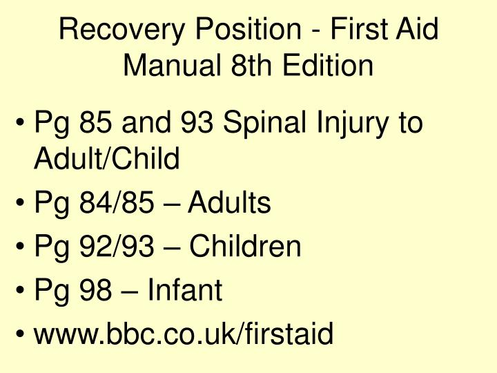 Recovery Position - First Aid Manual 8th Edition