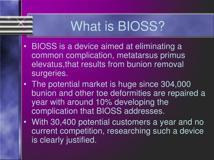 What is bioss