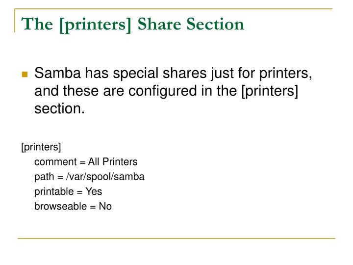 The [printers] Share Section