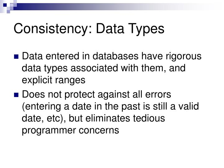 Consistency: Data Types
