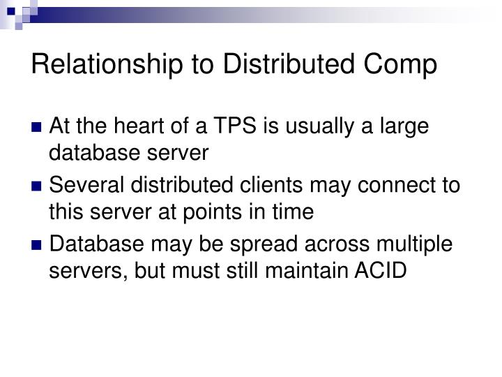 Relationship to Distributed Comp