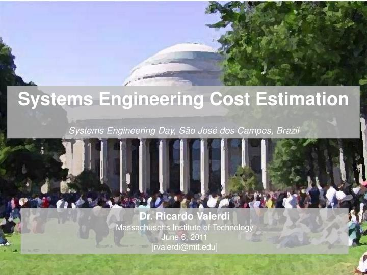 Systems Engineering Cost Estimation