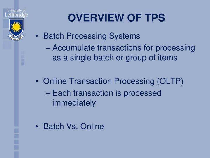 OVERVIEW OF TPS