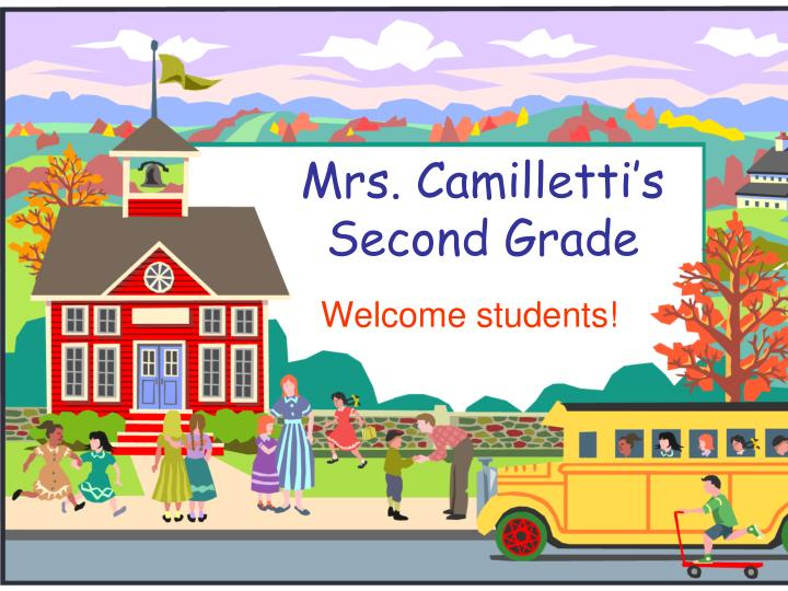 Mrs camilletti s second grade