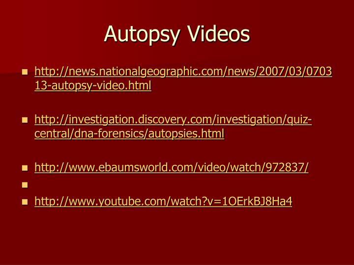 Autopsy Videos