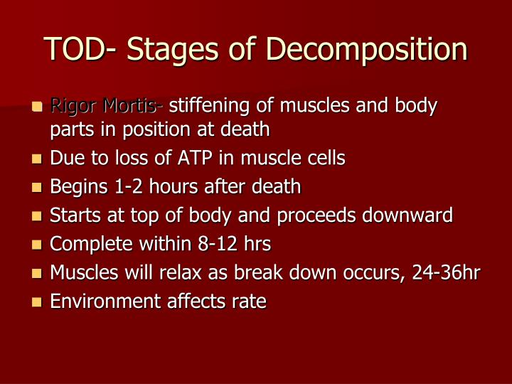 TOD- Stages of Decomposition