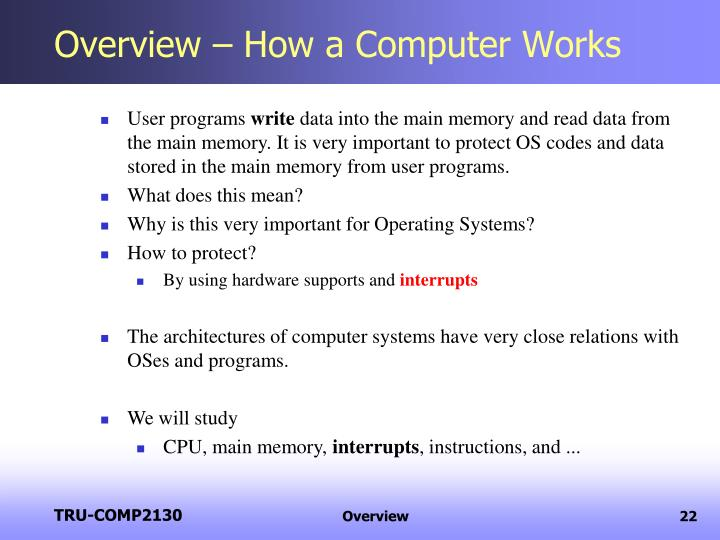 Overview – How a Computer Works